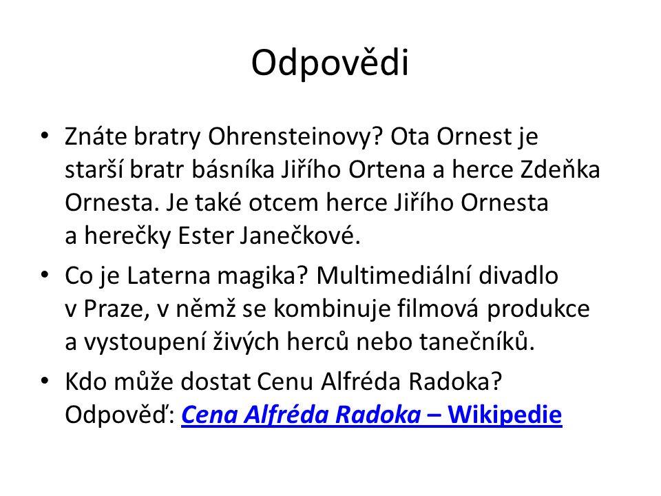 Odpovědi Znáte bratry Ohrensteinovy.