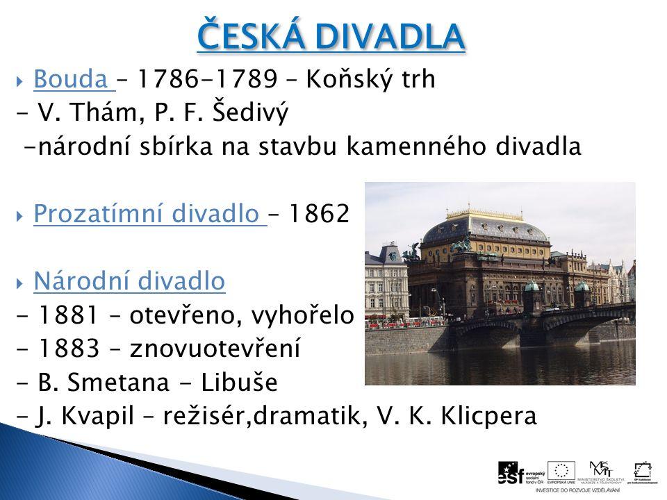  Bouda – 1786-1789 – Koňský trh - V. Thám, P. F.