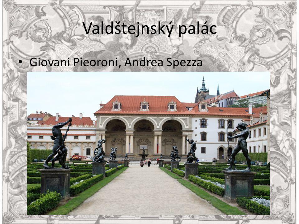 Valdštejnský palác Giovani Pieoroni, Andrea Spezza
