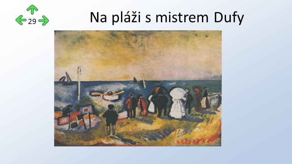 Na pláži s mistrem Dufy 29