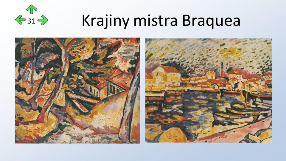 Krajiny mistra Braquea 31