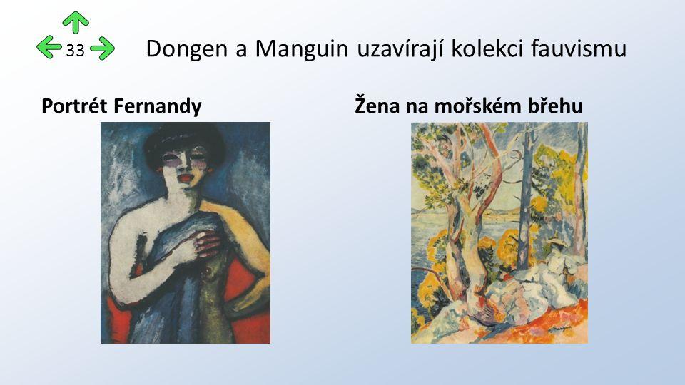Dongen a Manguin uzavírají kolekci fauvismu Portrét FernandyŽena na mořském břehu 33