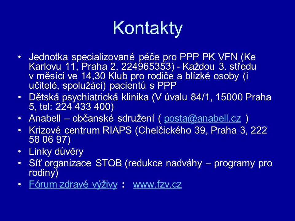 Kontakty Jednotka specializované péče pro PPP PK VFN (Ke Karlovu 11, Praha 2, 224965353) - Každou 3. středu v měsíci ve 14,30 Klub pro rodiče a blízké