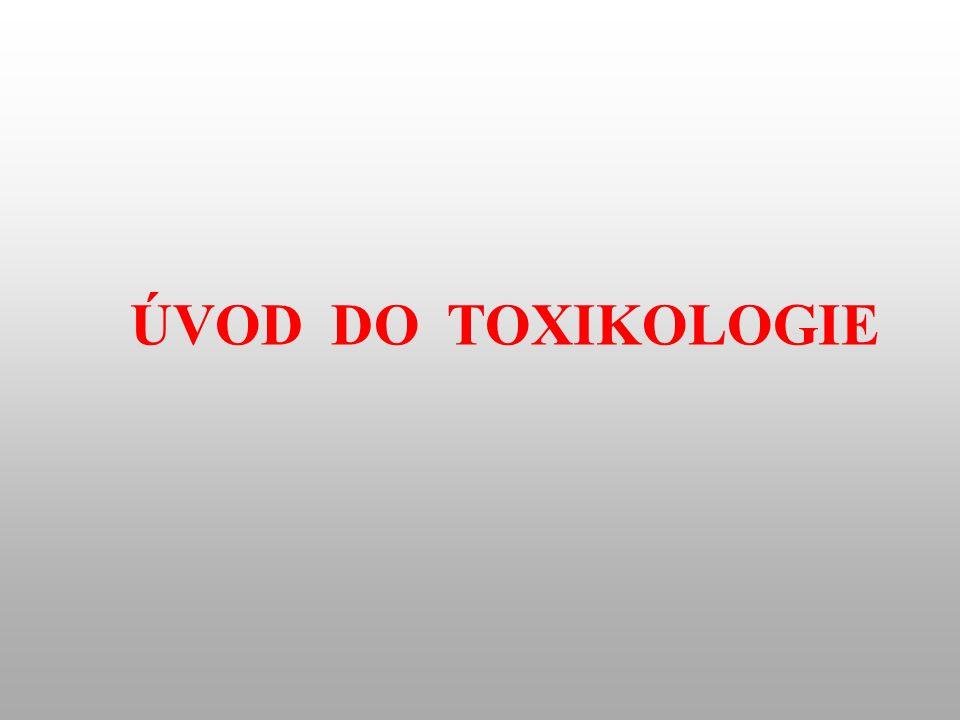 ÚVOD DO TOXIKOLOGIE