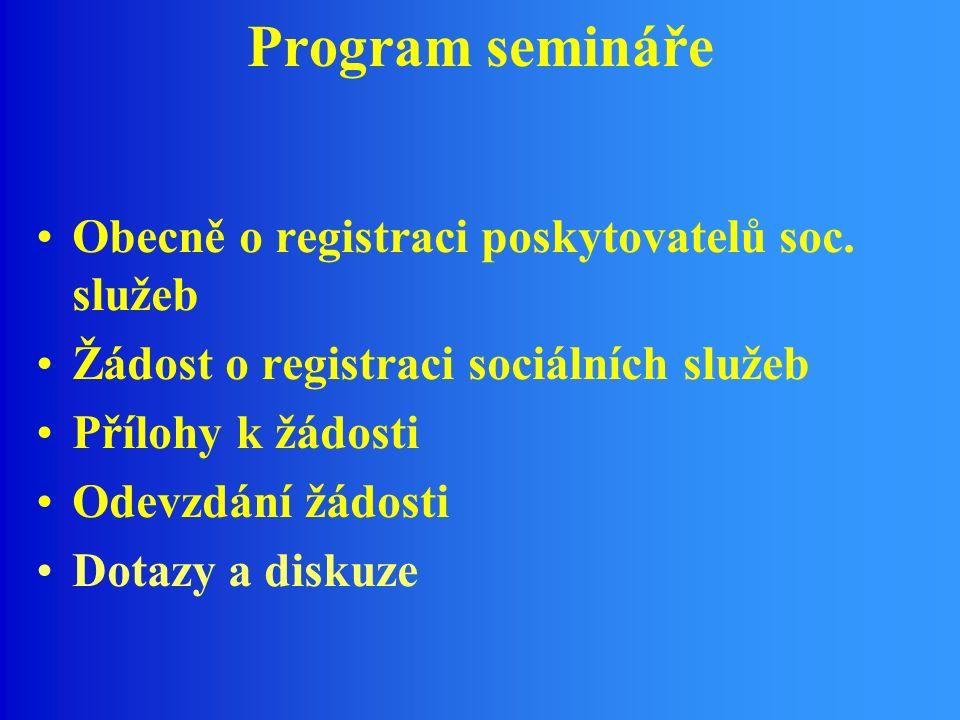 Program semináře Obecně o registraci poskytovatelů soc.