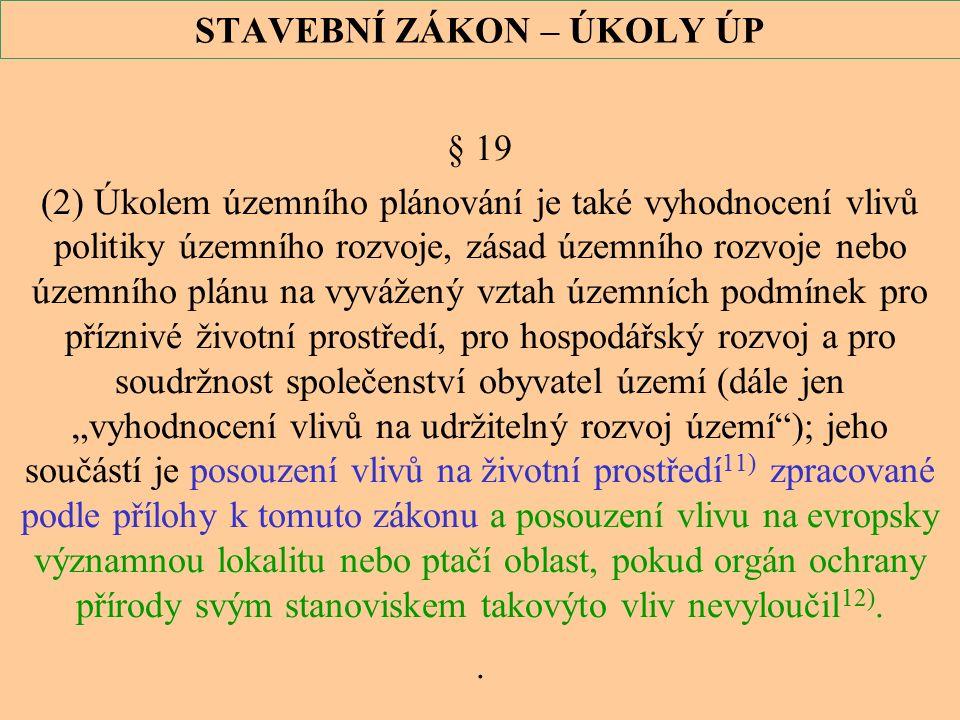 20 Zákon č.114 / 1992 Sb., o ochraně přírody a krajiny, ve znění zákona č.