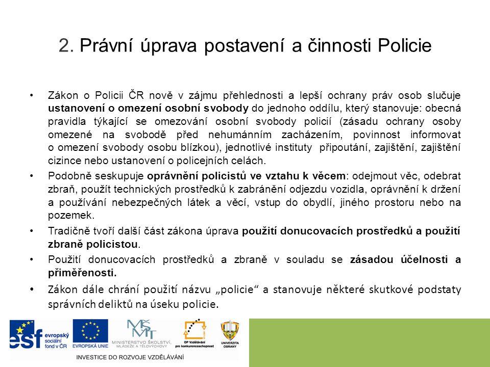 3.Generální inspekce bezpečnostních sborů nezávislý inspekční orgán GIBS Zřízena zákonem č.