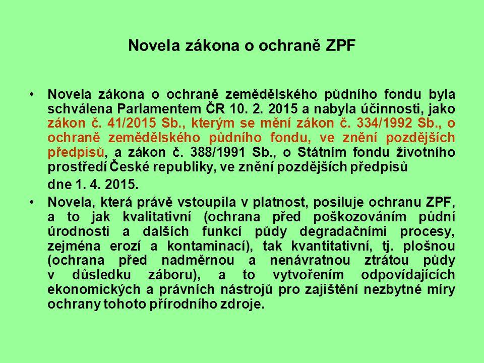 Novela zákona o ochraně ZPF V § 9 odstavce 1 a 2 včetně poznámky pod čarou č.