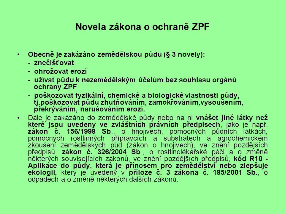 Legislativa v ochraně půdy Půda, jako složka životního prostředí je v ČR upravena ve více právních předpisech.