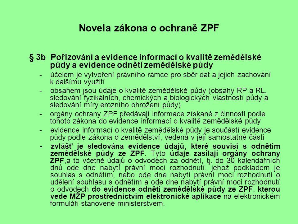 """VÝKON STÁTNÍ SPRÁVY V OBLASTI OCHRANY ZEMĚDĚLSKÉHO PŮDNÍHO FONDU § 13 (1) Orgánem ochrany zemědělského půdního fondu je a)obecní úřad obce s rozšířenou působností, b)krajský úřad, c)správa národního parku, d)Česká inspekce životního prostředí (dále jen """"inspekce ) a e)Ministerstvo životního prostředí."""