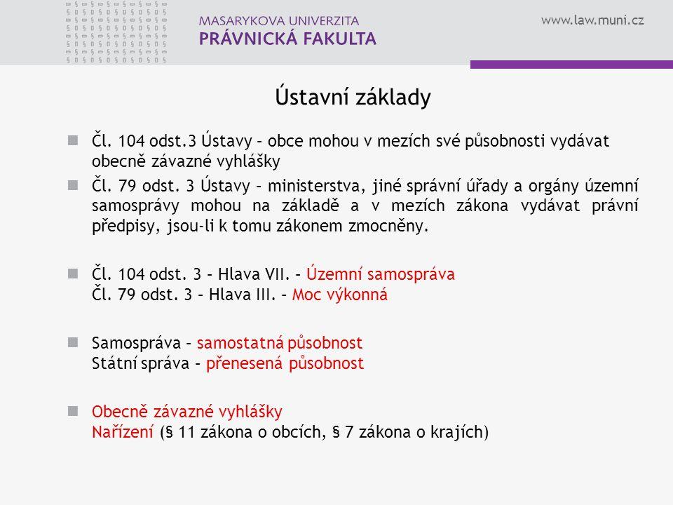 www.law.muni.cz Ústavní základy Čl.