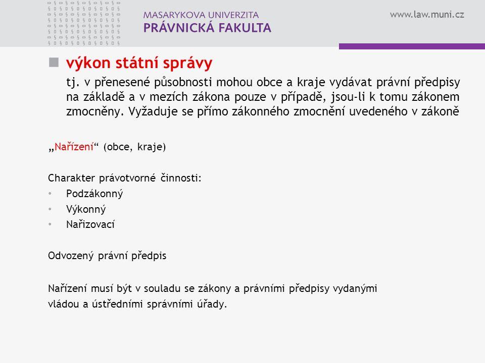 www.law.muni.cz výkon státní správy tj.