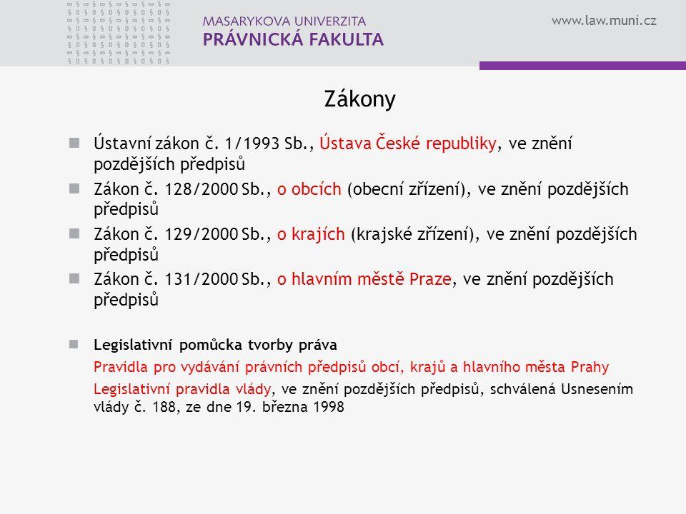 www.law.muni.cz Zákony Ústavní zákon č.