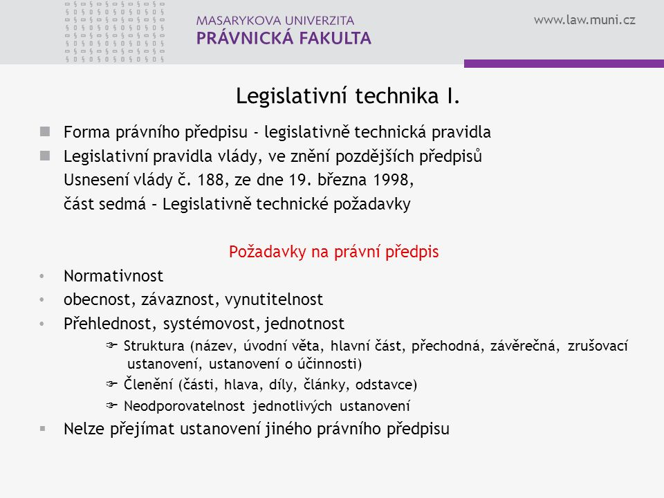 www.law.muni.cz Legislativní technika I.