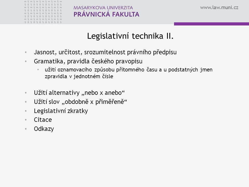 www.law.muni.cz Legislativní technika II.