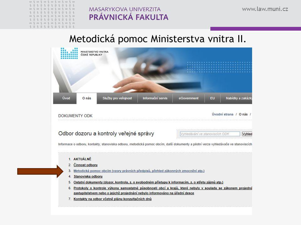www.law.muni.cz Metodická pomoc Ministerstva vnitra II.