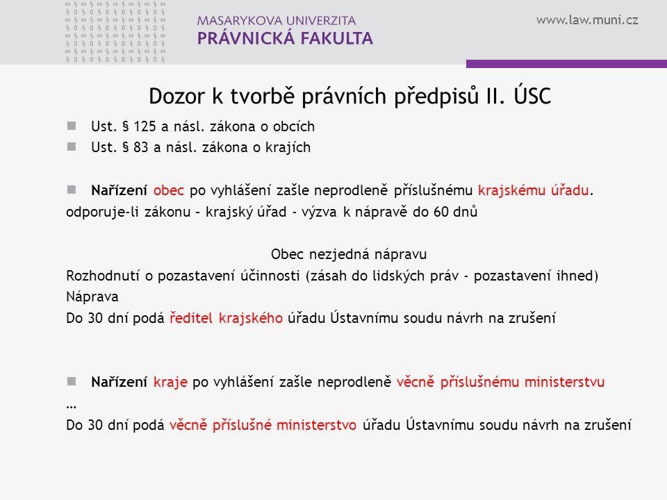www.law.muni.cz Dozor k tvorbě právních předpisů II.