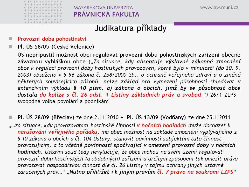 www.law.muni.cz Judikatura příklady Provozní doba pohostinství Pl.