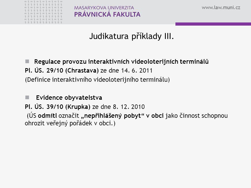 www.law.muni.cz Judikatura příklady III.
