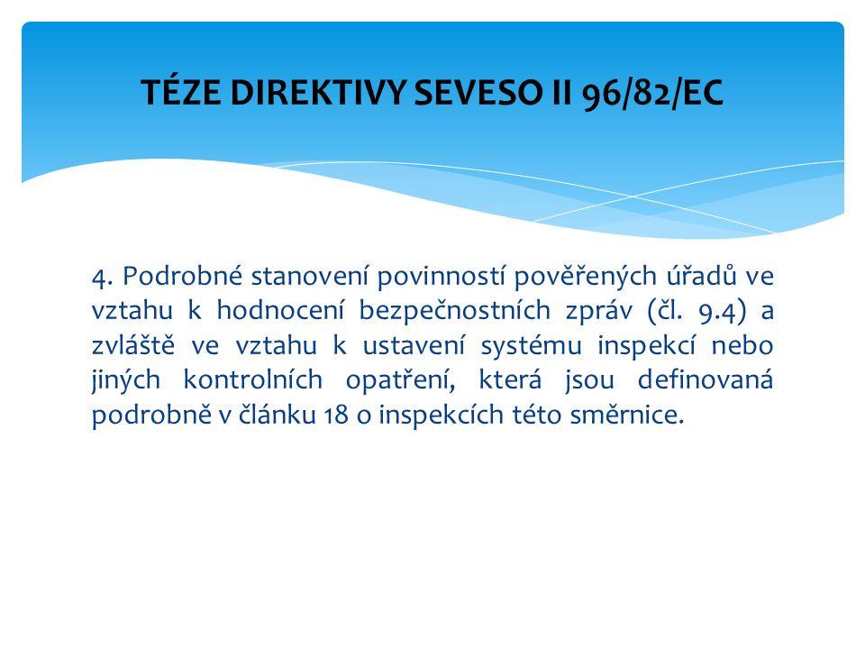 4. Podrobné stanovení povinností pověřených úřadů ve vztahu k hodnocení bezpečnostních zpráv (čl.