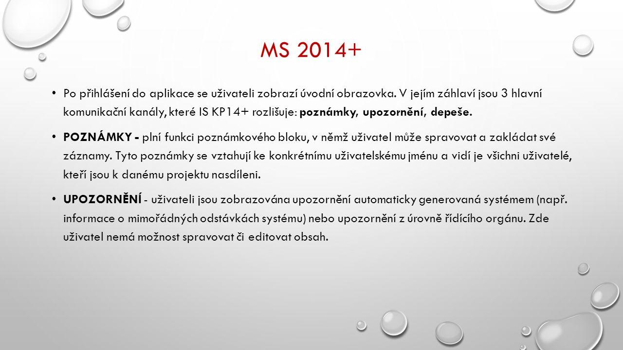 MS 2014+ Po přihlášení do aplikace se uživateli zobrazí úvodní obrazovka.