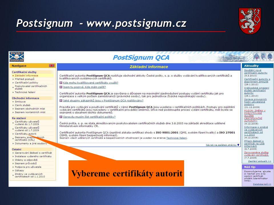 Postsignum - www.postsignum.cz Vybereme certifikáty autorit
