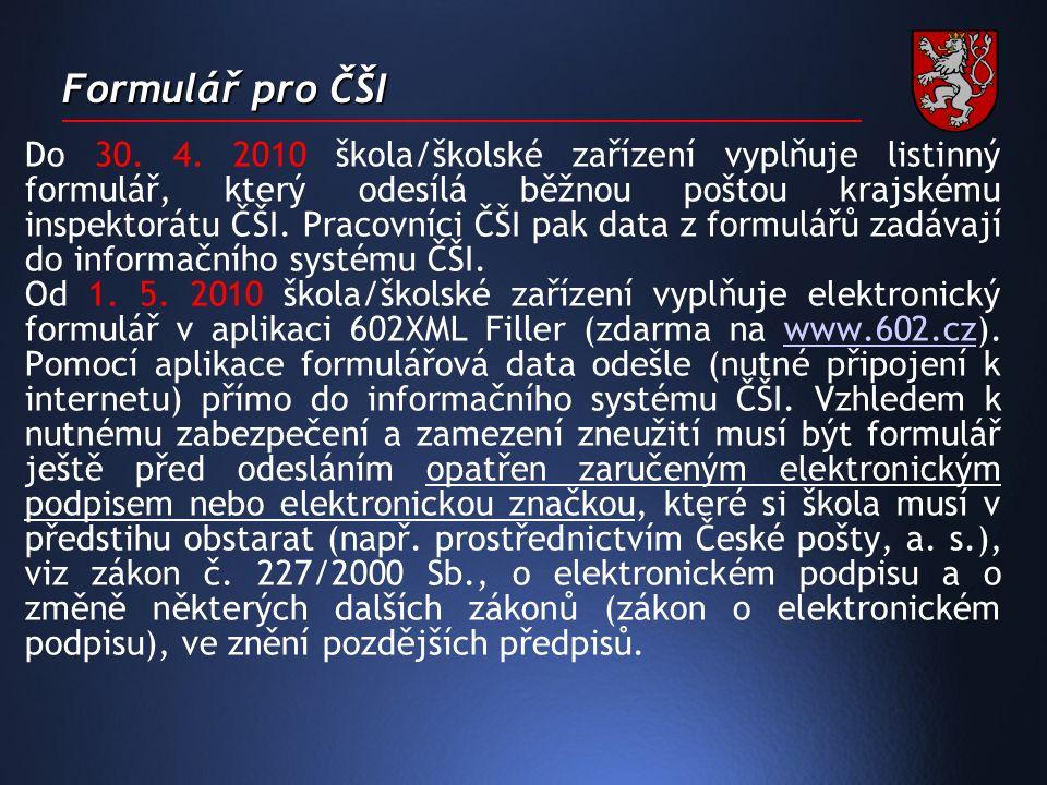 Formulář pro ČŠI Do 30. 4.