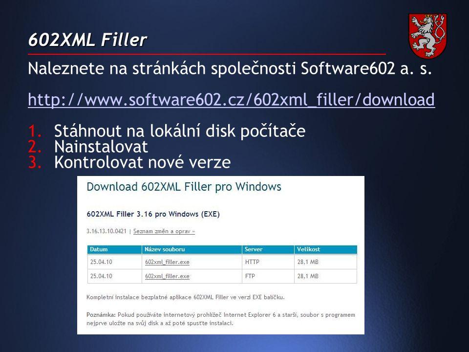 602XML Filler Naleznete na stránkách společnosti Software602 a.