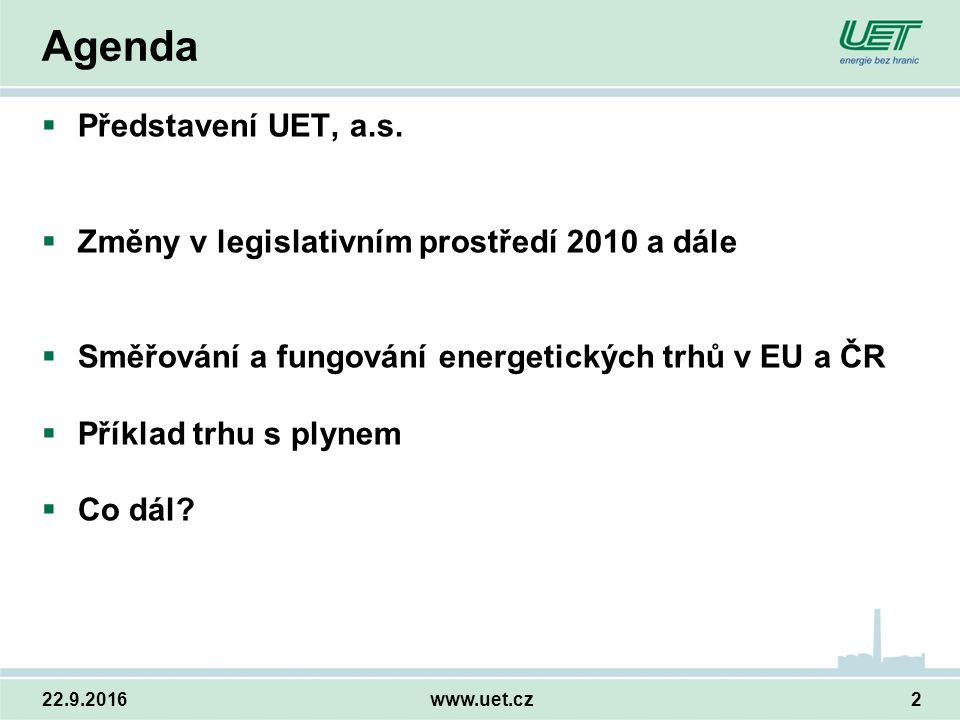 22.9.2016www.uet.cz2 Agenda  Představení UET, a.s.