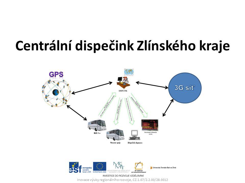 Centrální dispečink Zlínského kraje Inovace výuky regionálního rozvoje, CZ.1.07/2.2.00/28.0012