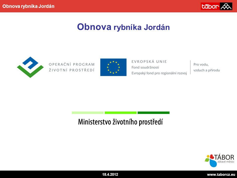 autor 18.4.2012www.taborcz.eu Obnova rybníka Jordán