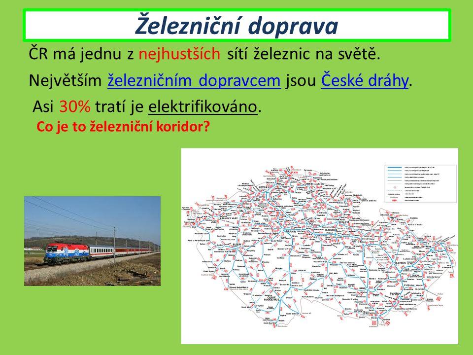 Železniční doprava ČR má jednu z nejhustších sítí železnic na světě.