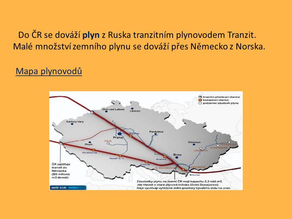 Do ČR se dováží plyn z Ruska tranzitním plynovodem Tranzit.