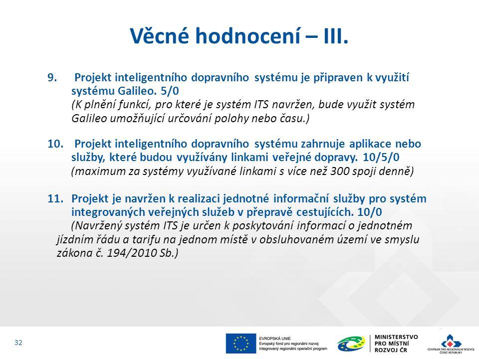 9. Projekt inteligentního dopravního systému je připraven k využití systému Galileo.
