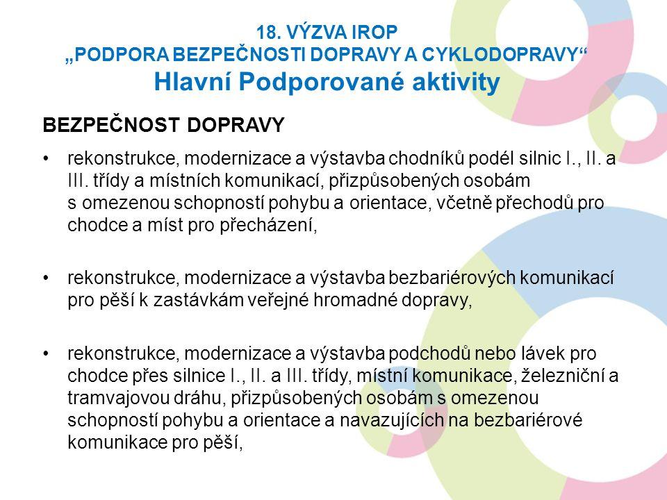 BEZPEČNOST DOPRAVY rekonstrukce, modernizace a výstavba chodníků podél silnic I., II.