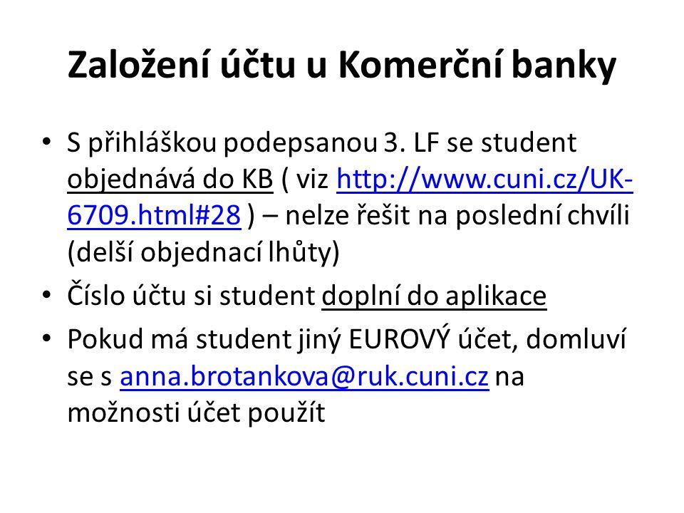 Založení účtu u Komerční banky S přihláškou podepsanou 3.