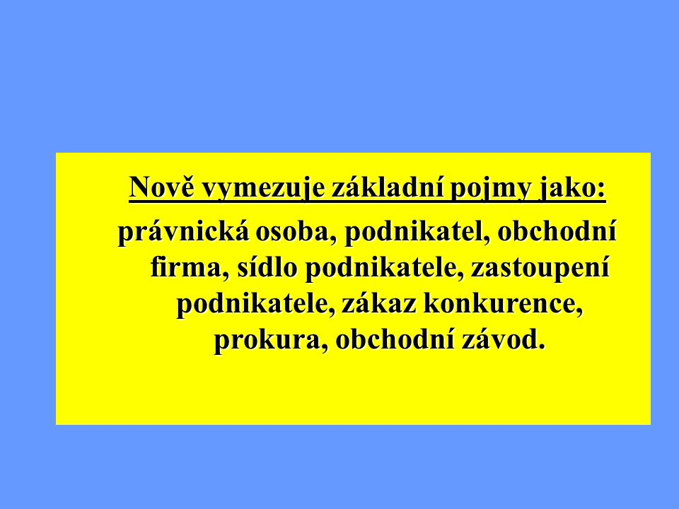 Úprava a vymezení podnikání: - živnostenský zákon (č.