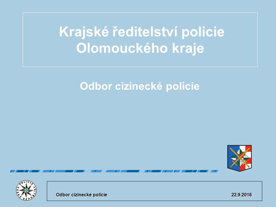 22.9.2016 2 Odbor cizinecké policie byl zřízen k 1.