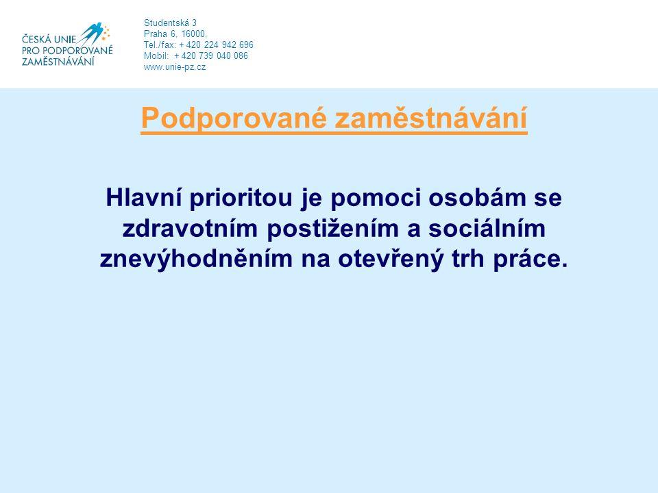 Podporované zaměstnávání Hlavní prioritou je pomoci osobám se zdravotním postižením a sociálním znevýhodněním na otevřený trh práce.