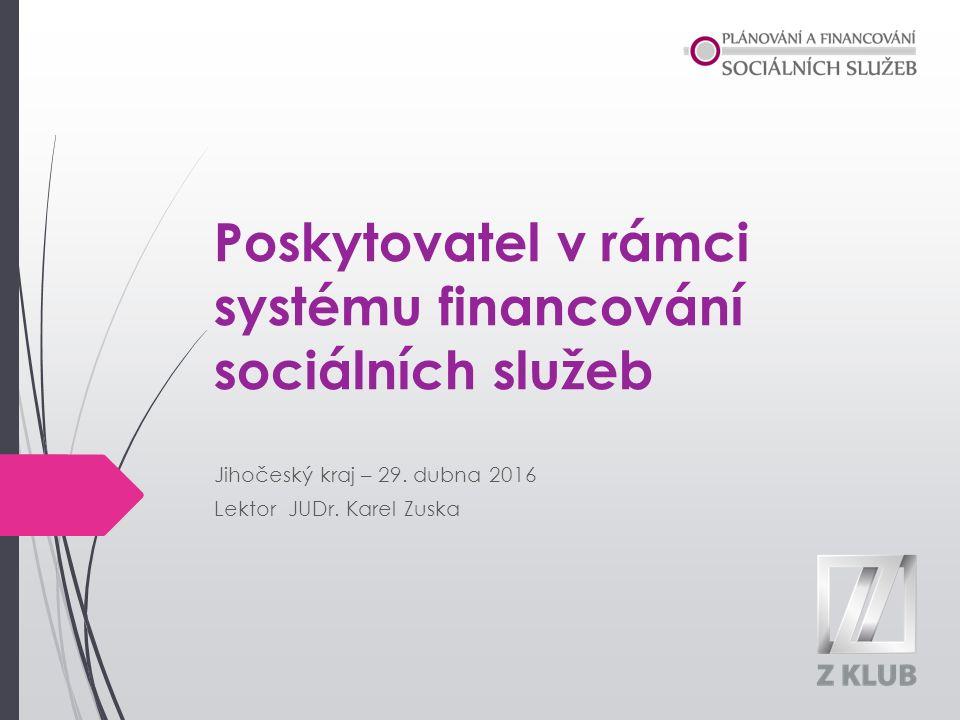 Poskytovatel v rámci systému financování sociálních služeb Jihočeský kraj – 29.