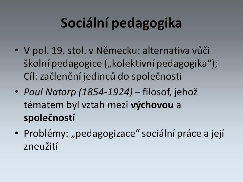 Sociální pedagogika V pol. 19. stol.