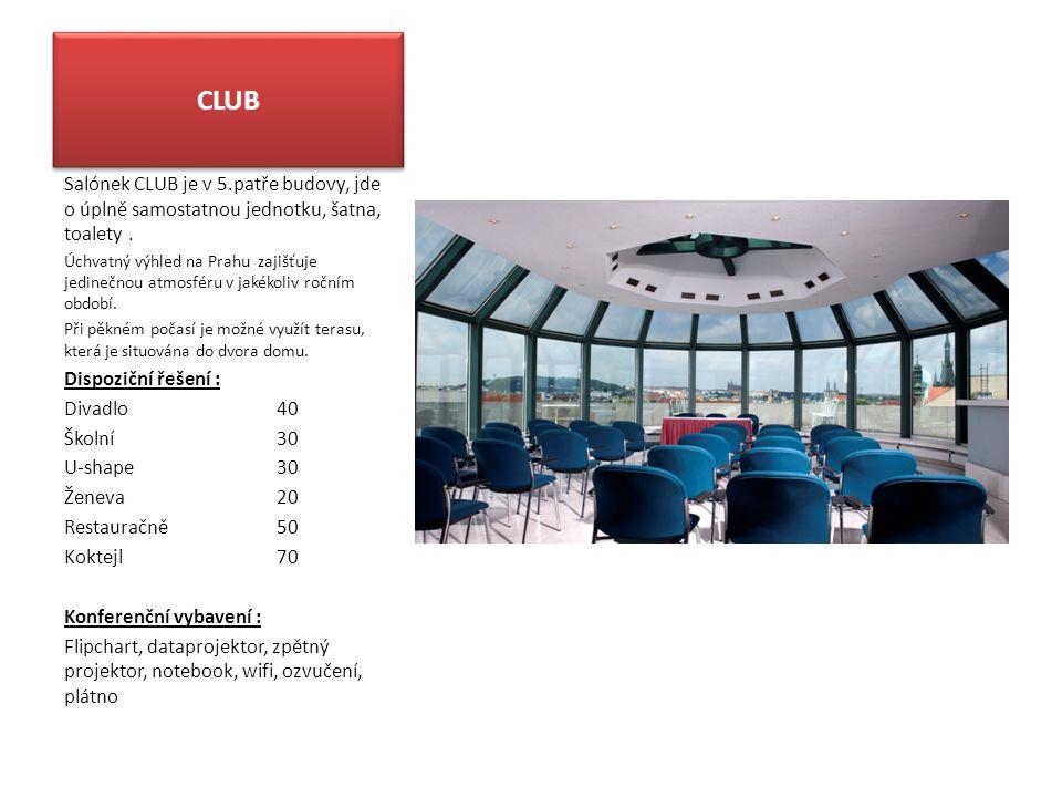 CLUB Salónek CLUB je v 5.patře budovy, jde o úplně samostatnou jednotku, šatna, toalety. Úchvatný výhled na Prahu zajišťuje jedinečnou atmosféru v jak