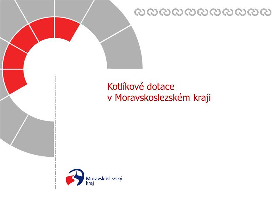 Datum: Zpracoval(a): 17. 6. 2015 Kotlíkové dotace v Moravskoslezském kraji
