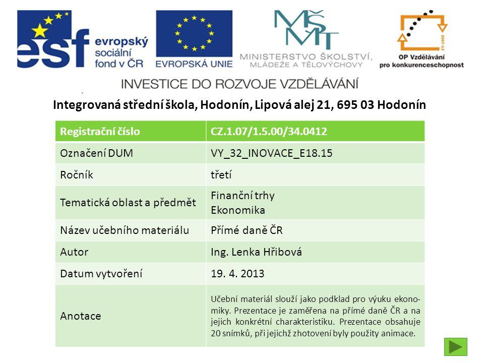 5.Daň silniční Poplatník daně Plátce daně  FO uvedená v technickém průkazu.