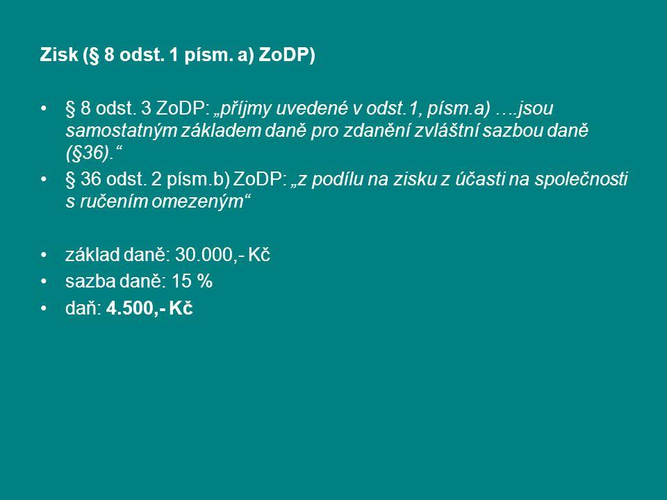 5.krok: daň sazba: 15 % (§ 16) daň: 845.500 x 0,15 = 126.825,- Kč 6.