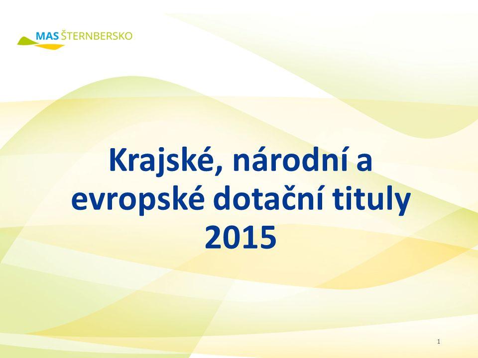 Krajské, národní a evropské dotační tituly 2015 1