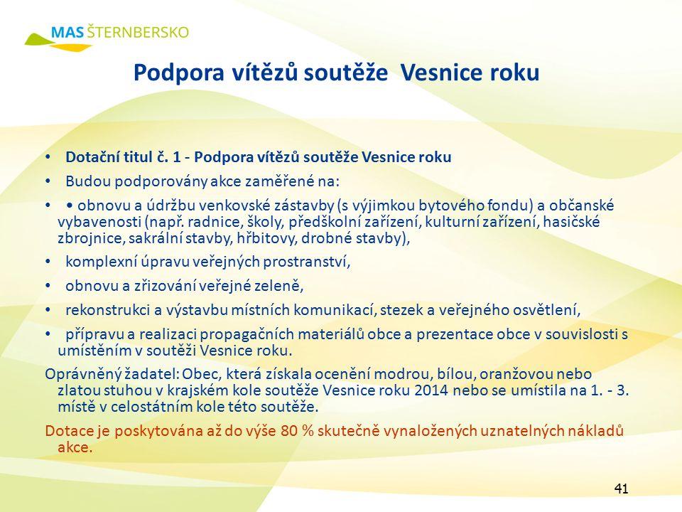 Podpora vítězů soutěže Vesnice roku Dotační titul č.