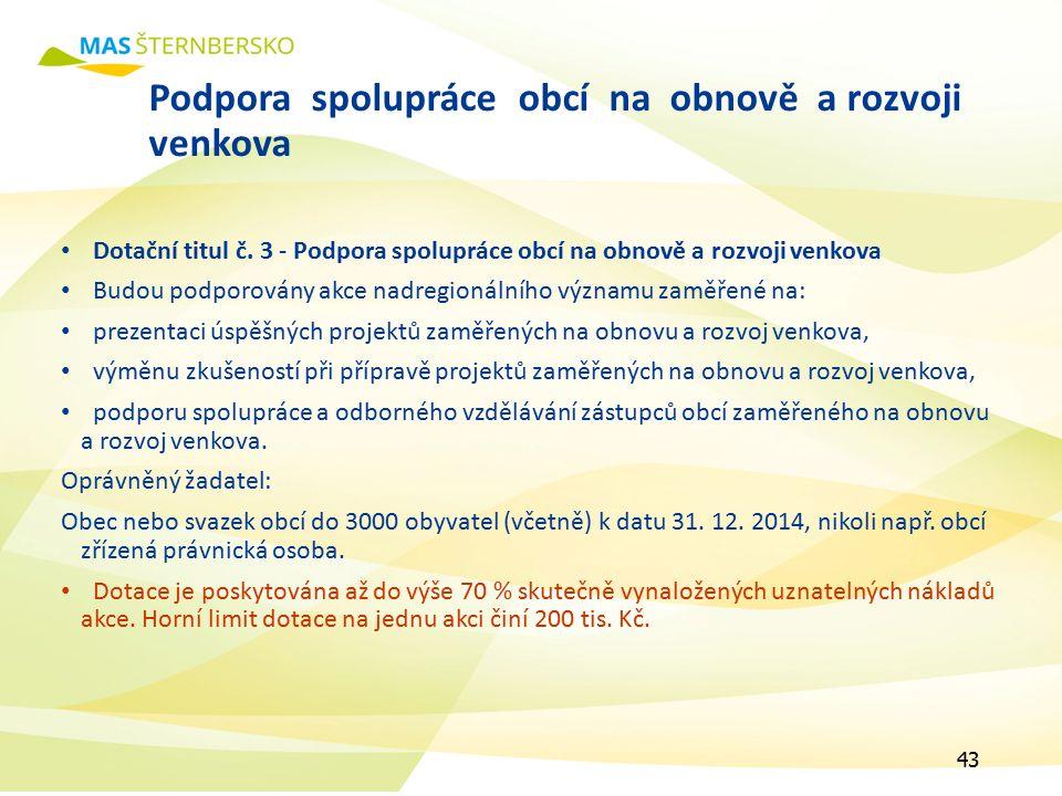 Podpora spolupráce obcí na obnově a rozvoji venkova Dotační titul č.