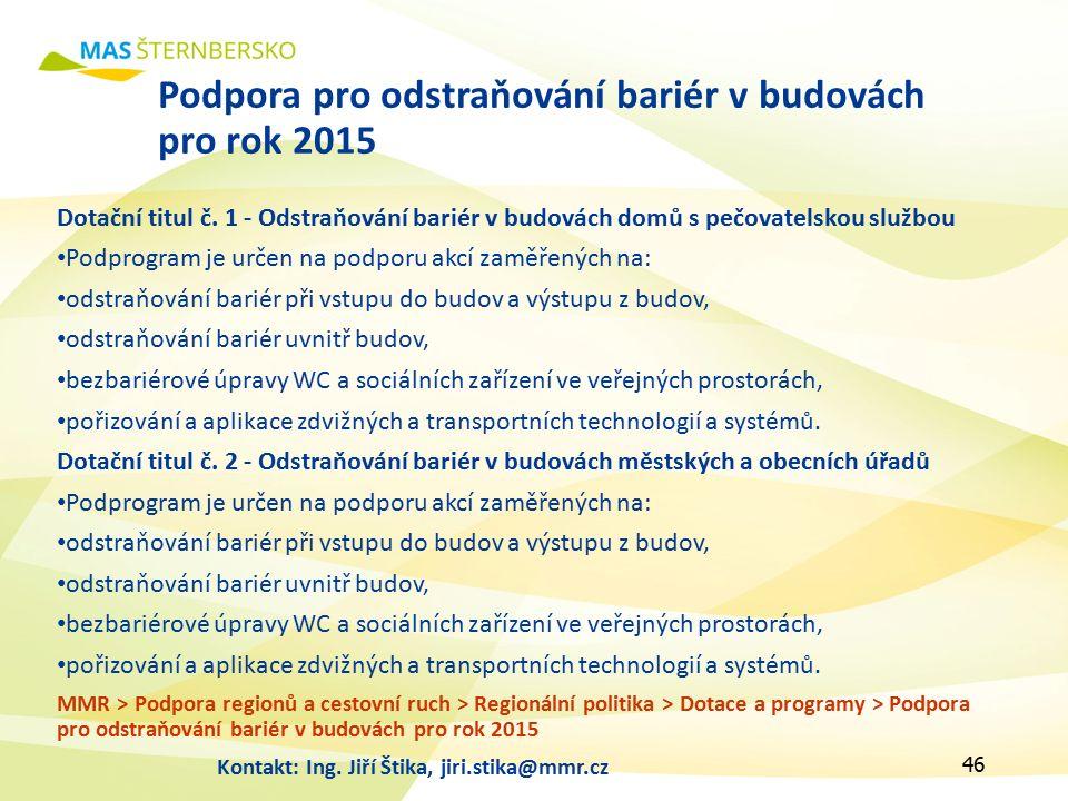 Podpora pro odstraňování bariér v budovách pro rok 2015 Dotační titul č.