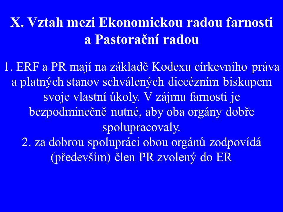 X. Vztah mezi Ekonomickou radou farnosti a Pastorační radou 1.